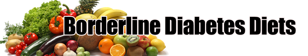 Borderline Diabetes Diets -Superfoods & tips